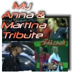 My tribute to Anna and Martina